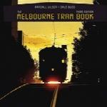 کتاب تراموای ملبورنThe Melbourne Tram Book