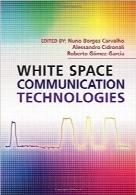 فناوریهای ارتباطات فضای سفیدWhite Space Communication Technologies