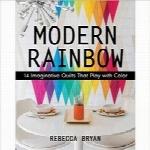 رنگینکمان مدرن؛ 14 تکهدوزی تخیلی که با رنگ بازی میکندModern Rainbow: 14 Imaginative Quilts That Play with Color