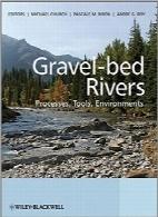 رودخانههای با بستر شنیGravel Bed Rivers: Processes, Tools, Environments