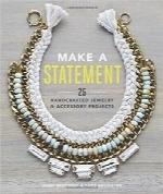 ایجاد جواهرات خاص؛ 25 صنایع دستی جواهرسازی و پروژه جانبیMake a Statement