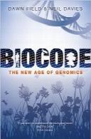 بیوکد؛ عصر جدید ژنومیکBiocode: The New Age of Genomics