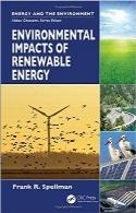 تاثیرات زیستمحیطی انرژیهای تجدیدپذیرEnvironmental Impacts of Renewable Energy (Energy and the Environment)