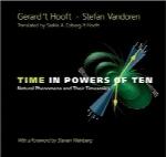 زمان به توان ده؛ پدیدههای طبیعی و مقیاسهای زمانی آنهاTime in Powers of Ten : Natural Phenomena and Their Timescales