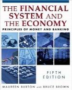 سیستم مالی و اقتصاد؛ اصول پول و بانکداریThe Financial System and the Economy: Principles of Money and Banking