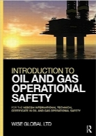 مقدمه‌ای بر ایمنی عملیاتی نفت و گاز؛ برای گواهی فنی بین‌المللی NEBOSHIntroduction to Oil and Gas Operational Safety: for the NEBOSH International Technical Certificate in Oil and Gas Operational Safety