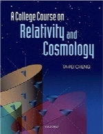 دوره کالج در مورد نسبیت و کیهانشناسیA College Course on Relativity and Cosmology