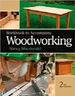 کتاب کار برای نجاری مکدونالدWorkbook for MacDonald's Woodworking, 2nd