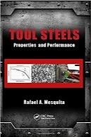 فولاد ابزار؛ خواص و عملکردTool Steels: Properties and Performance