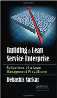 ایجاد شرکت خدماتی نابBuilding a Lean Service Enterprise: Reflections of a Lean Management Practitioner