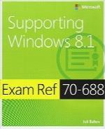 آزمون کد 687-70 پشتیبانی ویندوز 8.1Exam Ref 70-687 Supporting Windows 8.1 (MCSA)