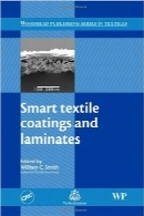 کوتینگ‌ها و لامینیت‌های نساجی هوشمندSmart Textile Coatings and Laminates (Woodhead Publishing Series in Textiles)