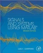سیگنالها و سیستمها با استفاده از MATLABSignals and Systems using MATLAB, Second Edition
