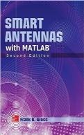 آنتنهای هوشمند با MATLAB؛ چاپ دومSmart Antennas with MATLAB, Second Edition