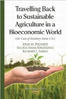 سفر بازگشت به کشاورزی پایدار در دنیای بیواکونومیTravelling Back to Sustainable Agriculture in a Bioeconomic World: The Case of Roxbury Farm Csa