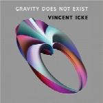 جاذبه وجود ندارد؛ معمایی برای قرن 21Gravity Does Not Exist: A Puzzle for the 21st Century