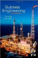 هندبوک مهندسی زیر دریاSubsea Engineering Handbook