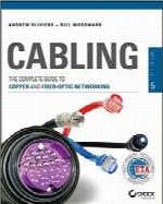 کابلکشی؛ راهنمای کامل برای شبکه مسی و فیبر نوریCabling: The Complete Guide to Copper and Fiber-Optic Networking