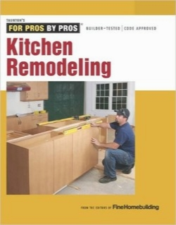 بازسازی آشپزخانه / Kitchen Remodeling (For Pros By Pros)