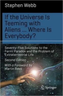 اگر جهان مملو از بیگانگان بود… هر کس کجا بود؟ / If the Universe Is Teeming with Aliens … WHERE IS EVERYBODY?: Seventy-Five Solutions to the Fermi Paradox and the Problem of Extraterrestrial Life (Science and Fiction)