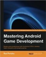 تسلط بر توسعه بازی اندرویدMastering Android Game Development