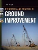 اصول و عملکرد بهسازی زمینPrinciples and Practice of Ground Improvement