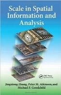 مقیاس در اطلاعات مکانی و تحلیلScale in Spatial Information and Analysis