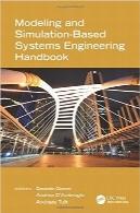 هندبوک مدلسازی و شبیهسازی مبتنی بر مهندسی سیستمهاModeling and Simulation-Based Systems Engineering Handbook (Engineering Management)
