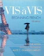 شخص مقابل؛ شروع زبان فرانسهVis-à-vis: Beginning French (Student Edition)