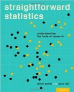 آمار آسان؛ شناخت ابزارهای پژوهشیStraightforward Statistics: Understanding the Tools of Research