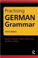 بسته گرامر آلمانی؛ تمرین گرامر آلمانیGerman Grammar Pack: Practising German Grammar (German Edition)