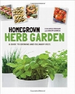 باغ گیاهان خانگیHomegrown Herb Garden: A Guide to Growing and Culinary Uses