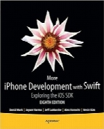 توسعه بیشتر آیفون با سوئفیتMore iPhone Development with Swift: Exploring the iOS SDK
