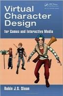 طراحی شخصیتهای مجازی برای بازیها و رسانههای تعاملیVirtual Character Design for Games and Interactive Media