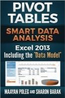 """جداول محوری اکسل 2013Excel 2013 Pivot Tables: Including the """"Data Model"""" (full color): Smart Data Analysis (In Everyday Language) (Volume 2)"""