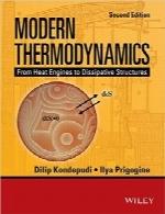 ترمودینامیک مدرن؛ از موتورهای حرارتی تا ساختارهای اتلافیModern Thermodynamics: From Heat Engines to Dissipative Structures (Coursesmart)
