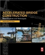 پلسازی سریع؛ بهترین روشها و تکنیکهاAccelerated Bridge Construction: Best Practices and Techniques