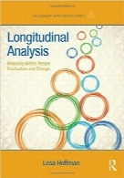 تجزیه و تحلیل طولیLongitudinal Analysis: Modeling Within-Person Fluctuation and Change (Multivariate Applications Series)