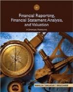 گزارشگیری مالی، ارزشگذاری و تحلیل صورتهای مالی؛ ویرایش هشتمFinancial Reporting, Financial Statement Analysis and Valuation, 8th Edition