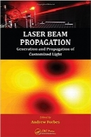 انتشار پرتو لیزرLaser Beam Propagation: Generation and Propagation of Customized Light