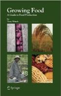 پرورش محصولات غذاییGrowing Food: A Guide to Food Production