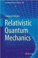 مکانیک کوانتومی نسبیتیRelativistic Quantum Mechanics (Fundamental Theories of Physics)