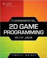 اصول برنامهنویسی بازی 2D با جاواFundamental 2D Game Programming with Java