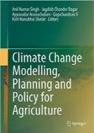 مدلسازی، برنامهریزی و خط مشی تغییرات آب و هوایی برای کشاورزانClimate Change Modelling, Planning and Policy for Agriculture