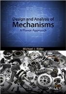 طراحی و تحلیل مکانیزمها؛ رویکرد مسطحDesign and Analysis of Mechanisms: A Planar Approach