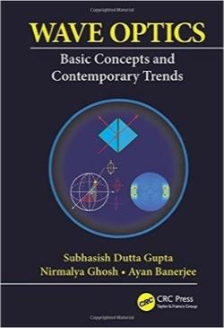 اپتیک موجی / Wave Optics: Basic Concepts and Contemporary Trends