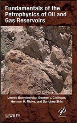 اصول پتروفیزیک مخازن نفت و گاز / Fundamentals of the Petrophysics of Oil and Gas Reservoirs