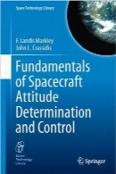 اصول تعیین و کنترل وضعیت فضاپیماFundamentals of Spacecraft Attitude Determination and Control (Space Technology Library)
