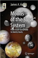 قمرهای منظومه شمسیMoons of the Solar System: From Giant Ganymede to Dainty Dactyl (Astronomers' Universe)