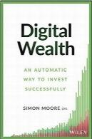 ثروت دیجیتال؛ روش خودکار برای سرمایهگذاری موفقDigital Wealth: An Automatic Way to Invest Successfully